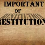 Understanding The Important Of Restitution In The Life Of Christians