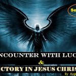 My Encounter With Lucifer And Victory In Jesus By Augusto Maquengo — Series One