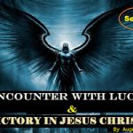 My Encounter With Lucifer And Victory In Jesus By Augusto Maquengo — Series 4