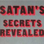 SECRETS OF SATANIC AGENTS EXPOSED!!!    By Zipporah Mushala