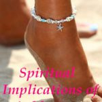 Spiritual Implications of Anklets