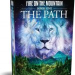 The Path -Fire on the Mountain  by Rick Joyner eBook