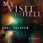 A VISIT TO HELL by AARON PURSER